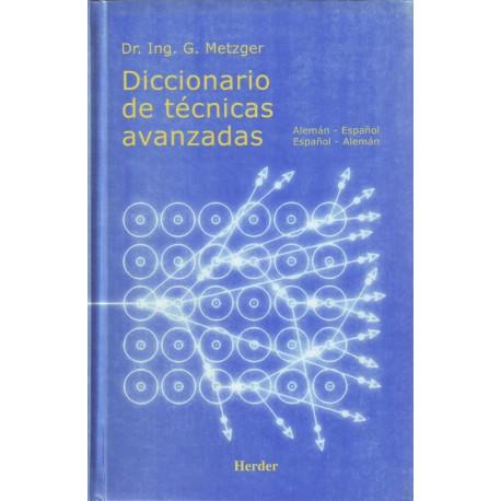 Diccionario de técnicas avanzadas alemán-español-alemán