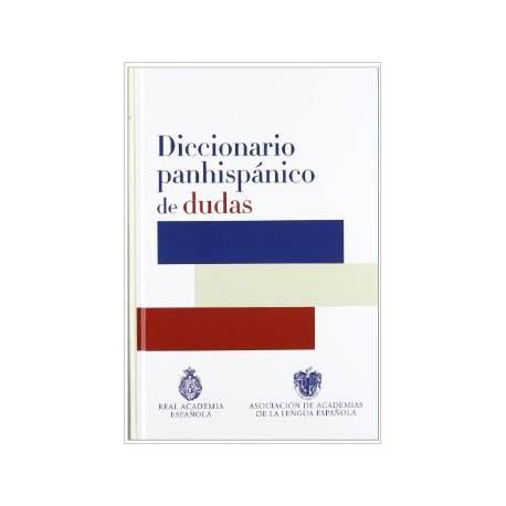 Diccionario panhispánico de dudas. R.A.E.