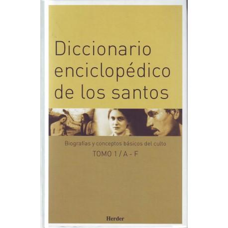 Diccionario enciclopédico de los santos. Biografías y conceptos básicos del culto. 3 vols.