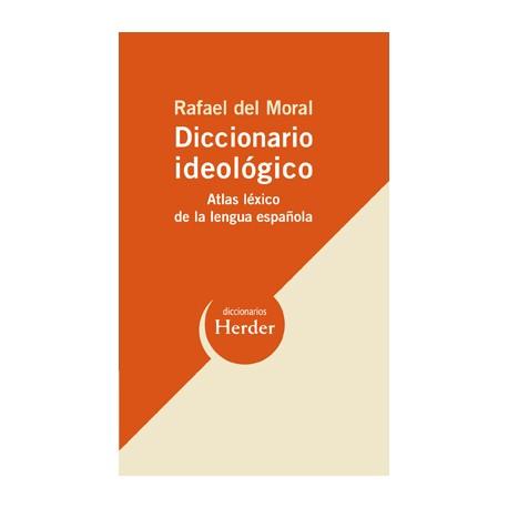 Diccionario ideológico. Atlas léxico de la lengua española