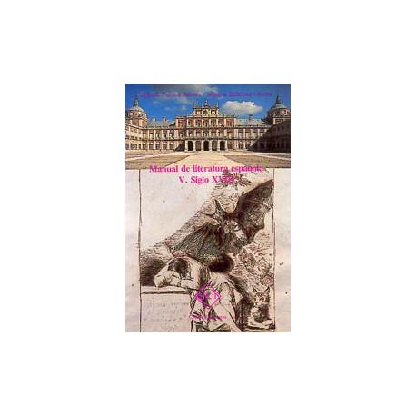 Manual de Literatura española. Tomo V: Siglo XVIII