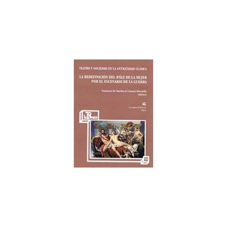 Teatro y sociedad en la antigüedad clásica: la redefinición del role de la mujer.