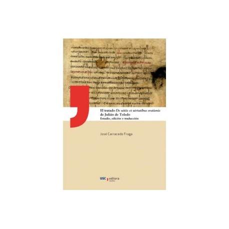 El tratado De uitiis et uirtutibus orationis de Julián de Toledo: estudio, edición y traducción
