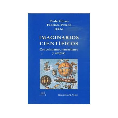 Imaginarios científicos. Conocimiento, narraciones y utopías