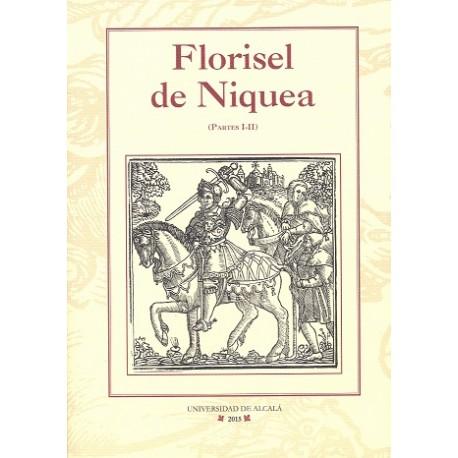 Florisel de Niquea (Partes I-II)