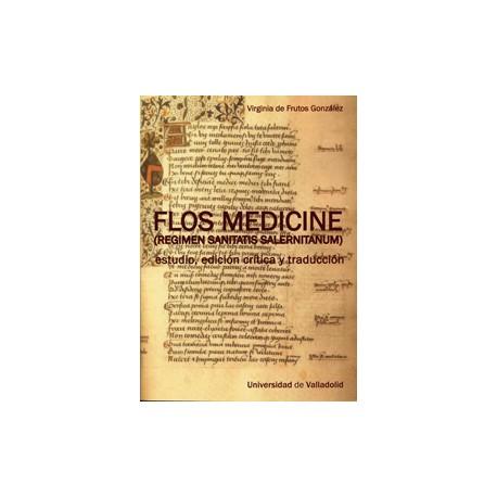 Flos medicine (Regimen sanitatis salernitanum) estudio, edición crítica y traducción