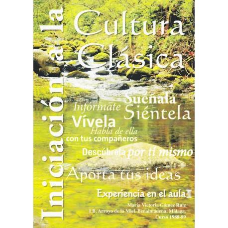 Iniciación a la Cultura Clásica. Experiencia en el aula II