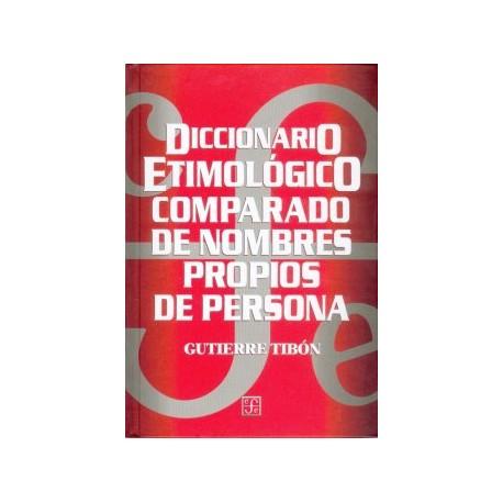Diccionario etimológico comparado de nombres propios de persona. 2ª edición