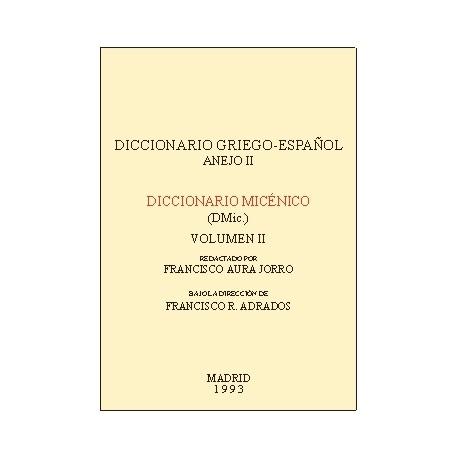Diccionario Micénico. (DMIC). Vol. II