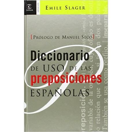 Diccionario de uso de las preposiciones españolas. Nueva Edición
