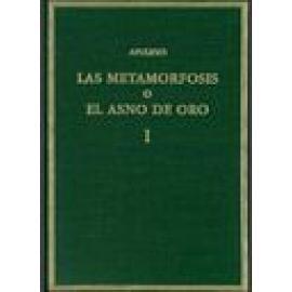 Las metamorfosis o El Asno de Oro. Vol. I: libros 1-3. Edición bilingüe - Imagen 1