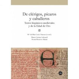 De clérigos, pícaros y caballeros. Textos hispánicos medievales y de la Edad de Oro