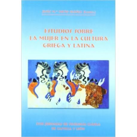 Estudios sobre la mujer en la cultura griega y latina.