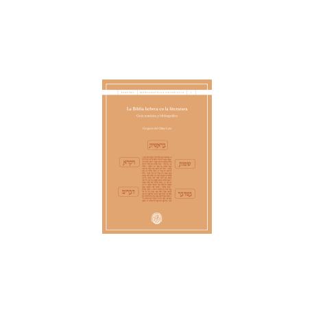 La Biblia hebrea en la literatura. Guía temática y bibliográfica