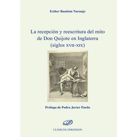 La recepción y reescritura del mito de Don Quijote en Inglaterra (siglos XVII-XIX)