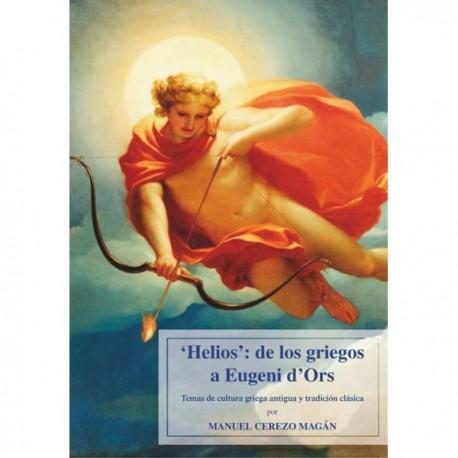 """""""Helios"""": de los griegos a Eugeni d'Ors."""