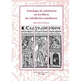 Antología de autómatas en los libros de caballerías castellanos