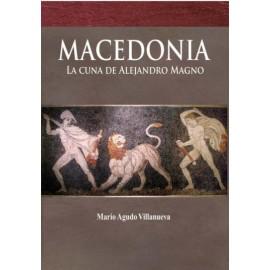 Macedonia. La cuna de Alejandro Magno