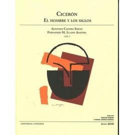 Cicerón. El hombre y los siglos