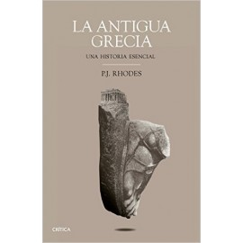 La antigua Grecia. Una historia esencial.