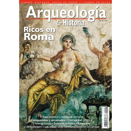 Ricos en Roma. Revista Despertaf Ferro