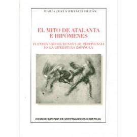 El mito de Atalanta e Hipómenes: fuentes grecolatinas y su pervivencia en la literatura española