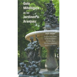 Guía mitológica de los jardines de Aranjuez