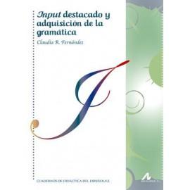 Input destacado y adquisición de la gramática