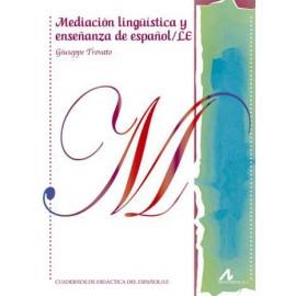 Mediación lingüística y enseñanza de español/ LE