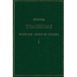 Tragedias. Vol. I. Edipo rey. Edipo en Colono