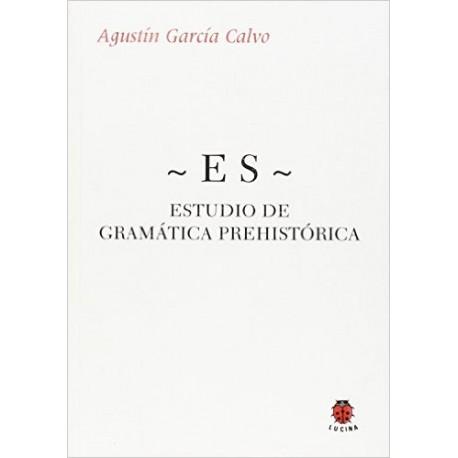 -ES- Estudio de gramática prehistórica.