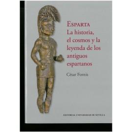 Esparta. La historia, el cosmos y la leyenda de los antiguos espartanos