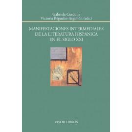 Manifestaciones intermediales de la literatura hispánica