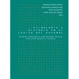 Etimología e historia en el léxico del español.