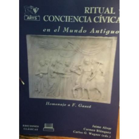 Ritual y conciencia cívica en el Mundo Antiguo. Homenaje a Fernándo Gascó.