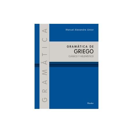 Gramática de griego. Clásico y Helenístico