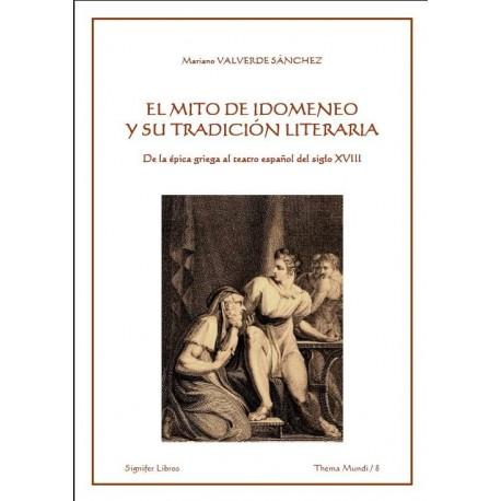 El mito de Idomeneo y su tadición literaria. De la épica griega al teatro español del siglo XVIII