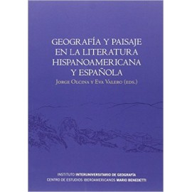Geografía y paisaje en la literatura hispanoamericana y española