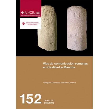 Vías de comunicación romanas en Castilla-La Mancha
