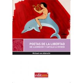 Poetas de la libertad. De Lucrecio y Catulo a Ovidio