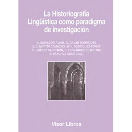 La Historiografía Lingüística como paradigma de investigación