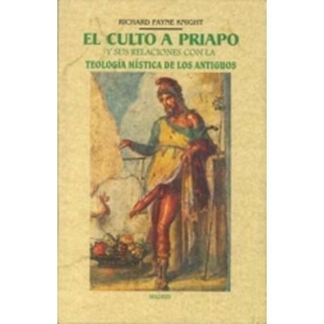 El culto a Priapo Y su relación con la teología mística de los antiguos