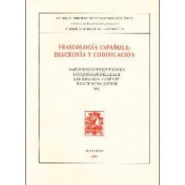 Fraseología española: diacronía y codificación
