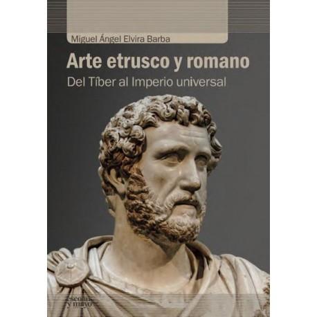 Arte etrusco y romano. Del Tíber al Imperio universal