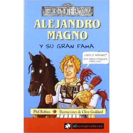 Alejandro Magno y su gran fama