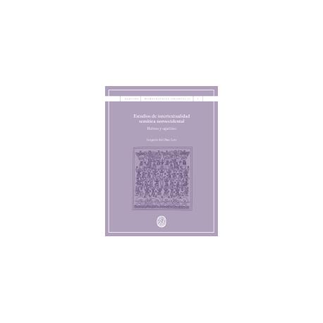 Estudios de intertextualidad semítica noroccidental. Hebreo y ugarítico
