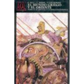El mundo griego y el oriente. II: El siglo IV y la época helenística. PRECIO ESPECIAL 40 ANIVERSARIO - Imagen 1