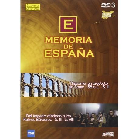 Memoria de España. Vol. III: Hispania, un producto de Roma. 38 a.C. - S. III. Del imperio cristinao a los Reinos Bárbaros. S.III