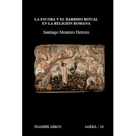 La escoba y el barrido ritual en la religión romana