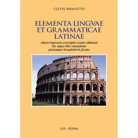 Elementa linguae et grammaticae latinae. Sexta editio aucta et emendata
